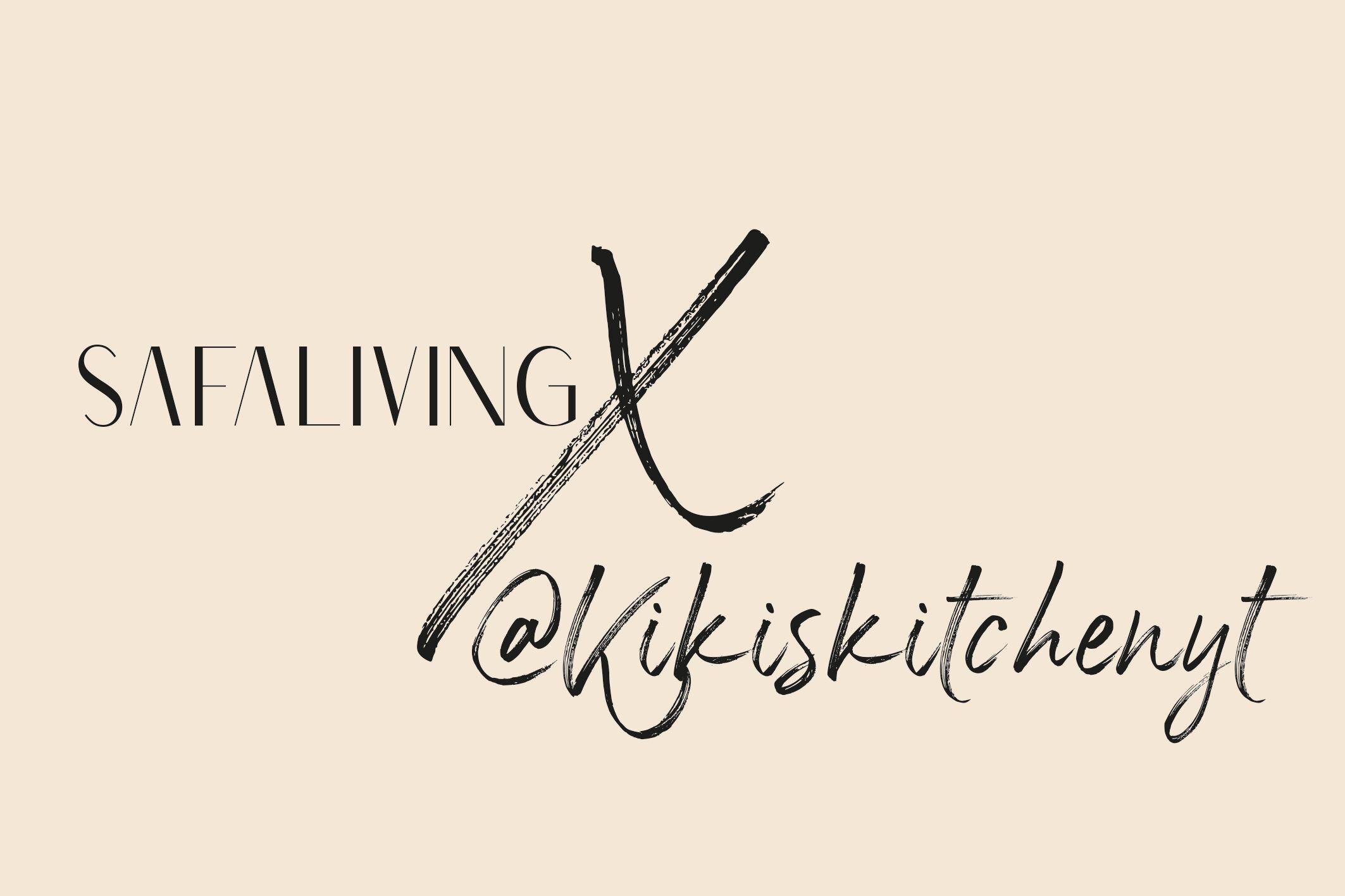 safaliving x kikiskitchen